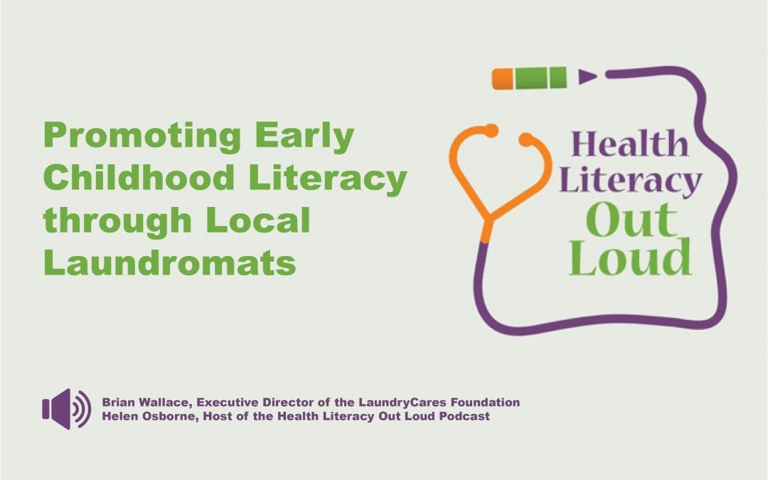 Brian Wallace Highlights the Work of the LaundryCares Foundation on Health Literacy Out Loud Podcast